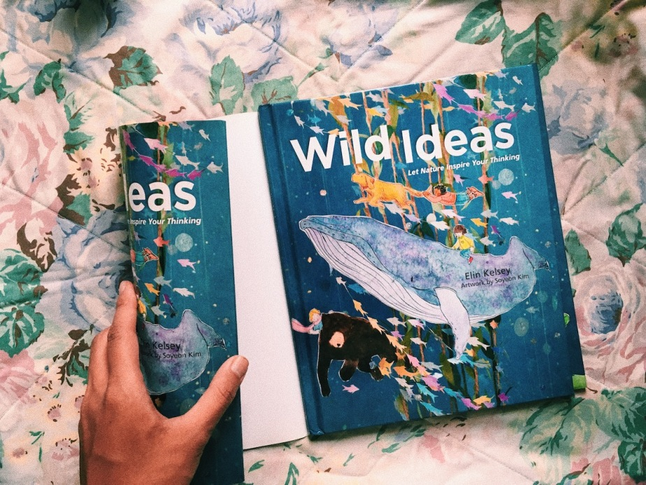 Wild Ideas by Elin Kelsey: Let's Tackle All of Our Problems Just Like Animals Do